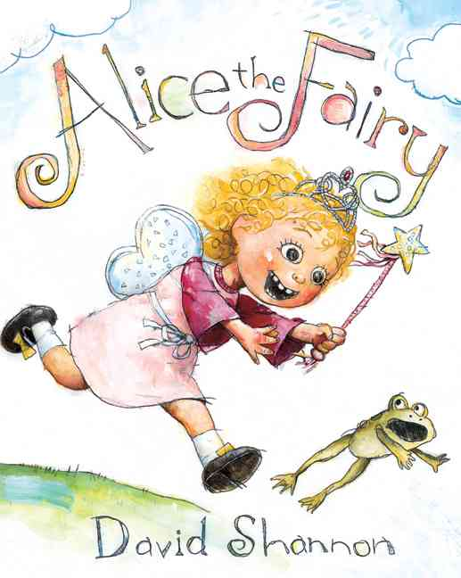 Alice the Fairy By Shannon, David